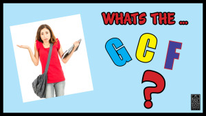 What is the GCF?